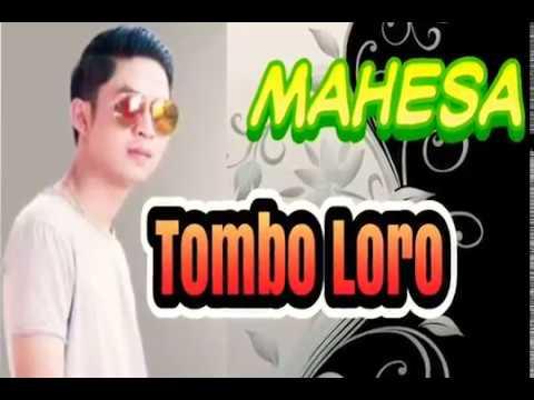 MAHESA - Tombo Loro