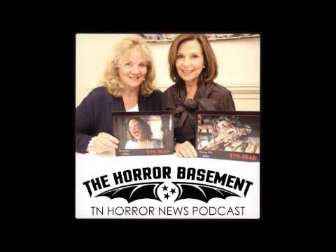 "Betsy Baker & Theresa Tilly ""The Ladies of The Evil Dead"" on The Horror Basement Podcast 47"