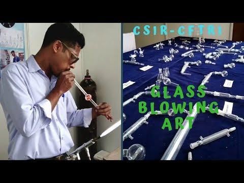 Glass Blowing Art| CSIR-CFTRI Open Day 2018