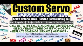 Custom Servo Arab GCC Servo Motor Drive Encoder Dubai Resolver  Align Repair India UAE Oman