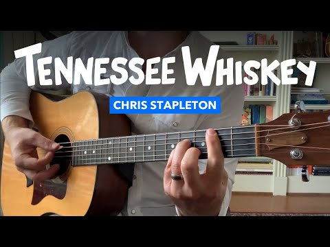 🎸 Tennessee Whiskey • Solo acoustic guitar lesson w/ tabs (Chris Stapleton)