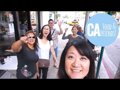 California Food and Friends! - VLOG | Our Yooniverse