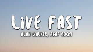 alan-walker-x-a-ap-rocky---live-fast