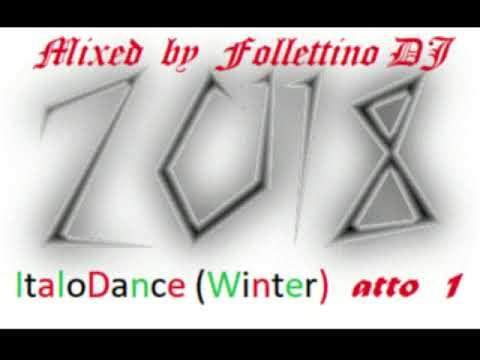 MegaMix ItaloDance 2018 (Inverno) Mixed by Follettino DJ