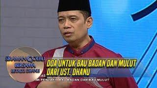 Download lagu Doa Untuk Bau Badan Dan Mulut Dari Ust  Dhanu- Siraman Qolbu (30/5)