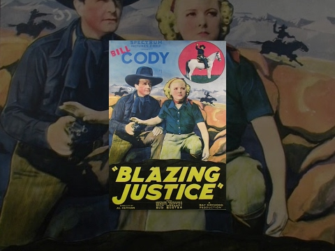Blazing Justice starring Bill Cody full length western movie
