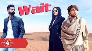 Ninja ft Sara Gurpal | Wait | New Punjabi Songs2018 | MAD4MUSIC