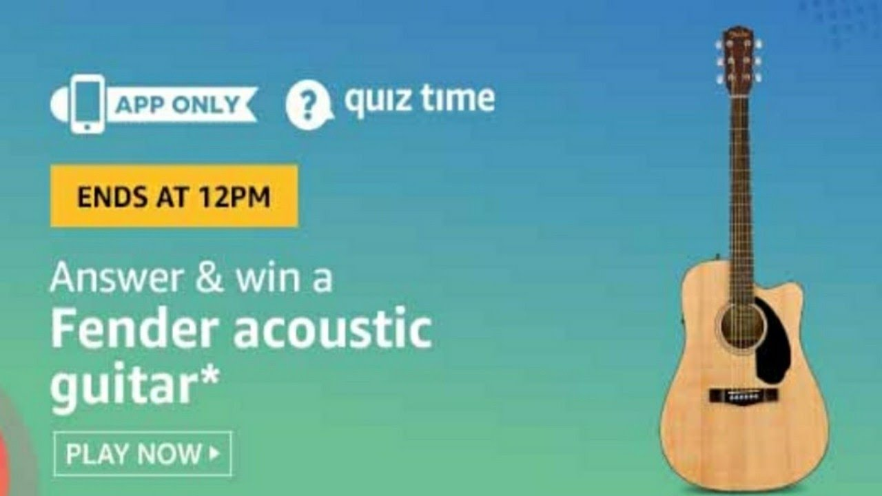 Amazon Quiz Answers Today | Win Fender Acoustic Guitar | 4 July 2020