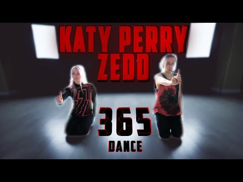 Zedd Katy Perry - 365 Dance - Patman Crew Choreography