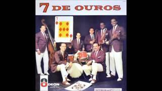 Conjunto 7 de Ouros - 1962 - Full Album