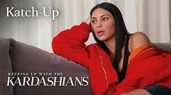 """Keeping Up With the Kardashians"" Katch-Up S13, EP.3 