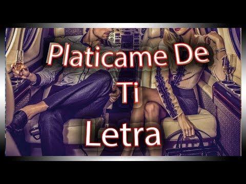 Arsenal Efectivo Platicame De Ti Letra Youtube