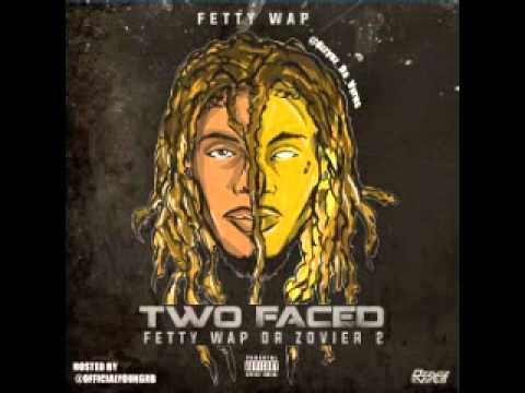 Fetty Wap : Two Face: Fetty Wap Or Zovier [Part. 2] Mixtape + Free Download
