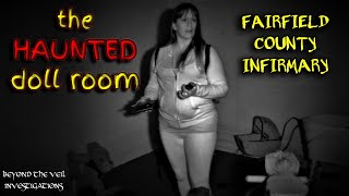 SPIRIT CAPTURED!!! In Haunted Doll Room at Fairfield County Infirmary!