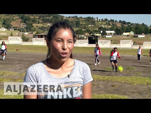 Mexico: Indigenous women fight violence with football