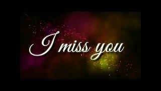 I miss u babu sad missing romantic WhatsApp status vedio