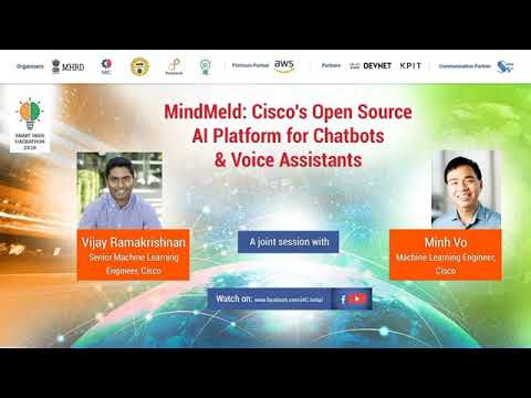 SIH 2020 Tech Talk on MindMeld Cisco's Open Source AI Platform for Chatbots & Voice Assistants