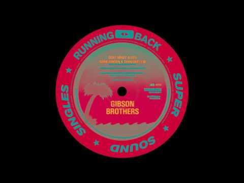 Gibson Brothers – Heaven (Gerd Janson & Shan Edit)