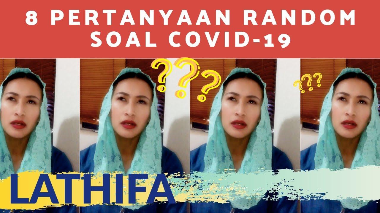 8 Pertanyaan Random soal Covid-19