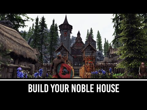 Skyrim Mods: Build Your Noble House