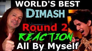 Worlds Best Vocal Coach Reaction To Dimash Kudaibergen - Episode 2 - All By Myself - Ken Tamplin
