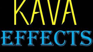 KAVA KAVA ROOT EFFECTS