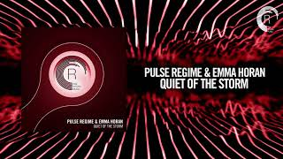 Pulse Regime & Emma Horan - Quiet of the storm (RNM)