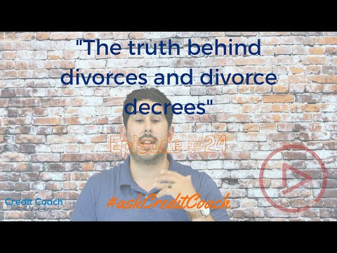 The truth behind divorces and divorce decrees. Ep. 24