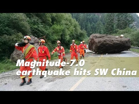 Live: Magnitude-7.0 earthquake hits SW China 四川九寨沟地震