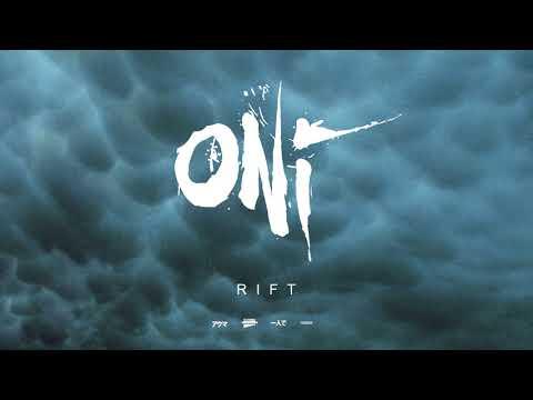"""ONI """"Rift"""" (Blacklight Media)"""