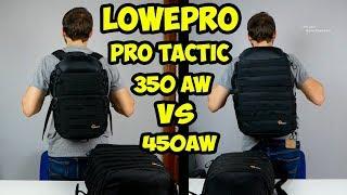 Обзор  Рюкзак Lowepro ProTactic 450AW. Сравнение с  ProTactic 350AW. Опыт использования 1.5 года