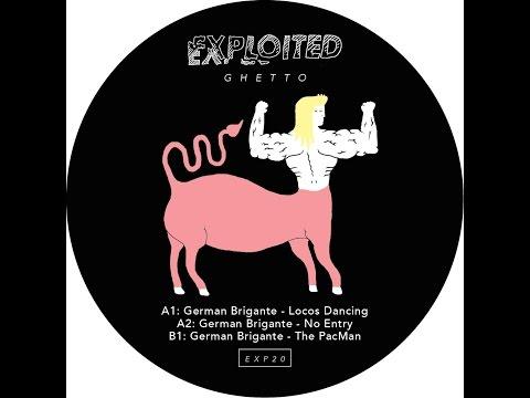 German Brigante - Locos Dancing (Exploited Ghetto) [Full Album]