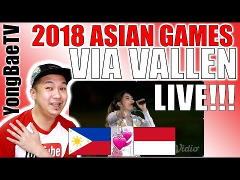 VIA VALLEN Meraih Bintang OPENING ASIAN GAMES 2018 | Reaction & Review | YongBaeTV