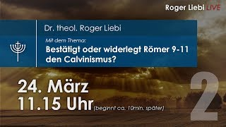 Bestätigt oder widerlegt Römer 9-11 den Calvinismus? Teil2/2 thumbnail