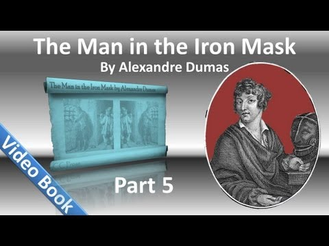 Part 05 - The Man in the Iron Mask Audiobook by Alexandre Dumas (Chs 23-29)