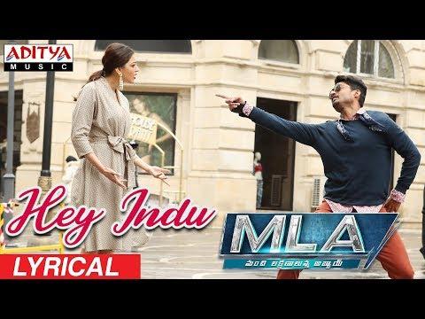 Hey Indu Lyrical    MLA Movie Songs    Nandamuri Kalyanram, Kajal Aggarwal    Mani Sharma