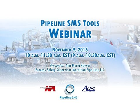 API RP 1173 Pipeline Safety Management Systems Webinar