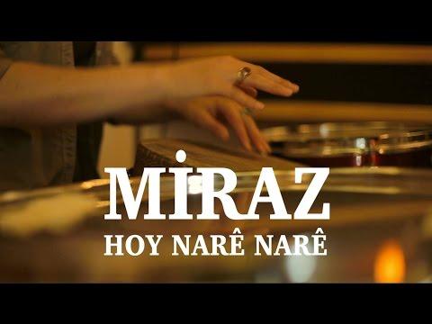 Miraz - Hoy Narê Narê