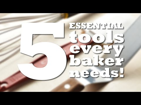 5 ESSENTIAL TOOLS Every Baker Needs!