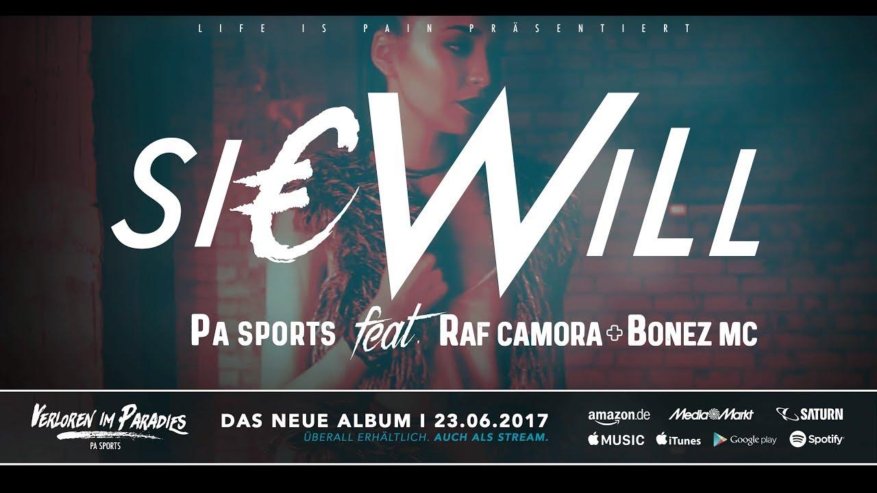 PA Sports - Sie will ft. Raf Camora & Bonez MC (prod. by Aribeatz) #1