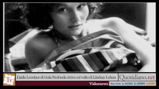 Linda Lovelace di Gola Profonda rivive col volto di Lindsay Lohan