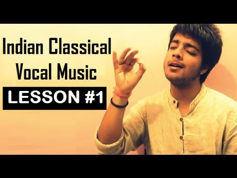 Tutorial 1  Indian Classical Vocal Music for Beginners  Siddharth Slathia