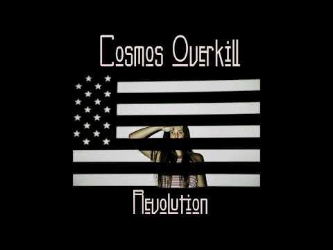 Cosmos Overkill - Revolution (Full Album) (2017)