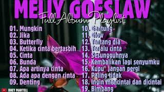 MELLY GOESLAW 💜 FULL ALBUM || TERBAIK DAN TERPOPULER SEPANJANG MASA || COCOK UNTUK LAGI SANTAI..