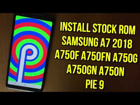 Samsung Galaxy A7 2018 Pie 9 : Install stock rom using odin