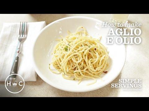 Aglio E Olio (Garlic Pasta) | Simple Servings