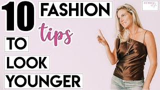 Download 10 SIMPLE Fashion Tips To Help You Look YOUNGER! Mp3 and Videos