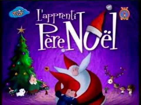 Générique L Apprenti Père Noël Youtube