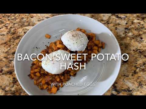 Whole30 Bacon Sweet Potato Hash with Poached Eggs