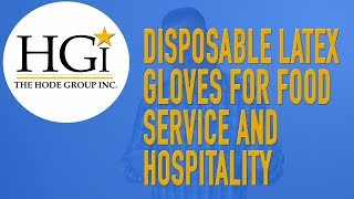 Disposable Latex Gloves for Food Service & Hospitality